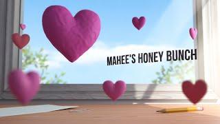 Mahee's Honey Bunch