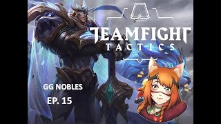 GG Nobel | Teamfight Tactiques | LEAGUE OF LEGENDS | 9.16