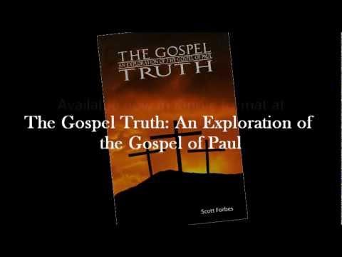 The Gospel Truth by Scott Forbes | Waterstones