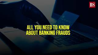 All you need to know about banking frauds