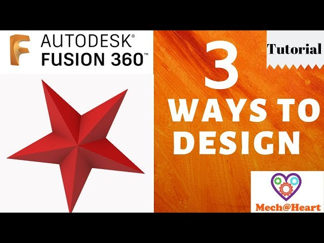 3 ways to design a star in Fusion 360 Tutorials - mechatheart