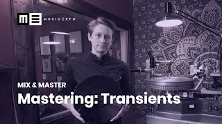 Mastering Transients with Piper Payne