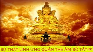 Câu Chuyện Ly Kỳ Giữa Nhà Sư Và Quán Thế Âm Bồ Tát Linh Ứng Cứu khổ cứu nạn P1  Kể Truyện Phật Giáo