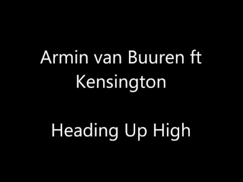 Armin van Buuren ft. Kensington - Heading Up High (Lyrics)