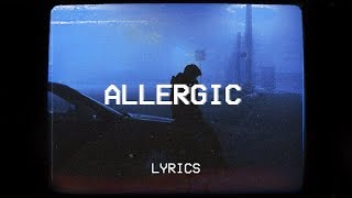 Post Malone - Allergic (Lyrics)