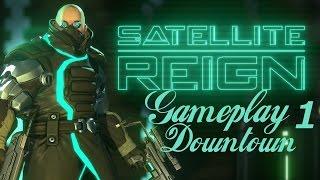 Satellite Reign - Gameplay (Downtown)