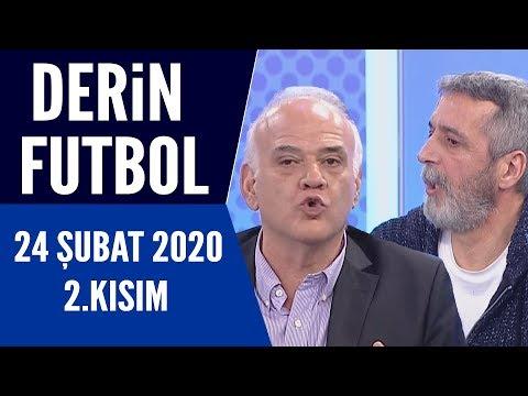 Derin Futbol 24 Şubat 2020 Kısım 2/3 - Beyaz TV