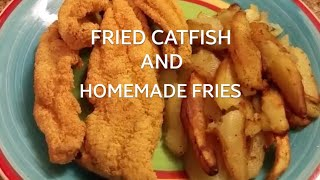 Pan Fried Potatoes and Catfish