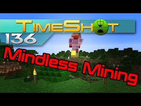 TimeShot Server || 136 || Mindless Mining: Exploration