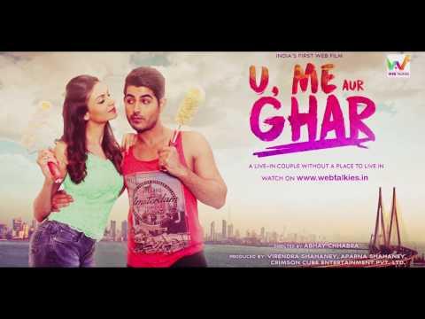 Tu Hi Tha  Aasa Singh  U Me Aur Ghar  Simran Kaur Mundi and Omkar Kapoor