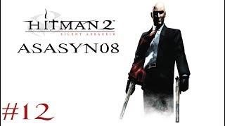 #12 Hitman 2: Silent Assassin - Grubas w Żakuzi [Misja 12/20] [Let's Play PL]