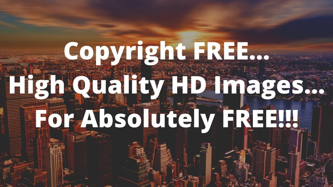 COPYRIGHT FREE | HIGH QUALITY 4K HD IMAGES... Absolutely ...