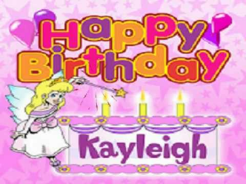 Happy Birthday Kayleigh Youtube