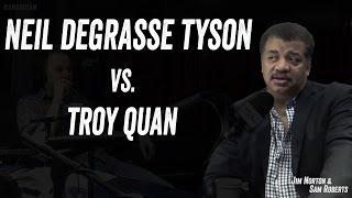 Troy Quan Challenges Neil Degrasse Tyson Again -- Jim Norton & Sam Roberts