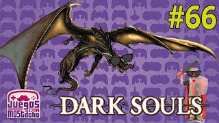 A CIEGAS  - Dark Souls con Mostacho - Parte 66