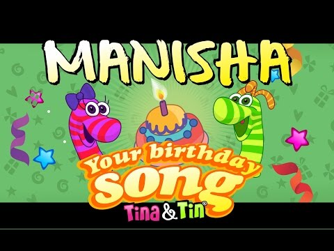 Tina&Tin Happy Birthday MANISHA (Personalized Songs For Kids) #PersonalizedSongs