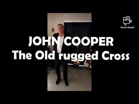 The old rugged Cross JOHN COOPER