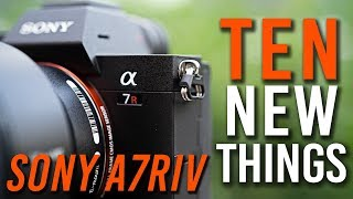 Sony a7R IV | 10 NEW THINGS + MAJOR VIDEO UPDATES