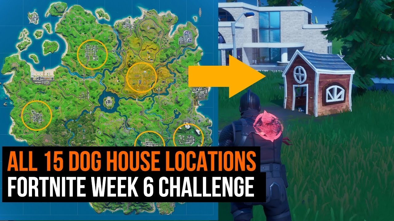 All 15 Dog House Locations Fortnite Week 6 Challenge Guide Youtube