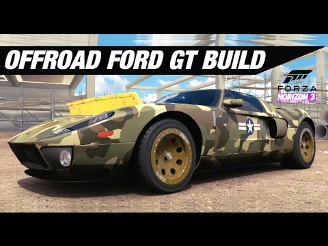 Offroad Ford Gt Build Forza Horizon