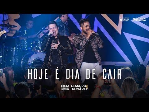 Leandro e Romário - Hoje é dia de Cair - (DVD Nem Precisa de Legenda)