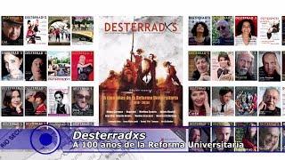 Desterradxs y la Reforma Universitaria