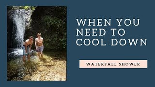 Waterfall Shower in Nature   When you have to cool down