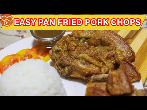 How To Cook Easy Pan Fried Pork Chops | Pinoy Easy Recipes