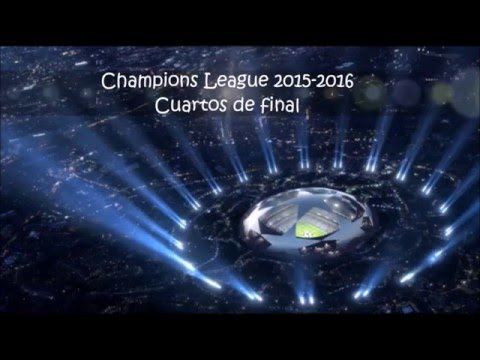 Champions League 2015-2016 | Cuartos de final ida-vuelta - YouTube