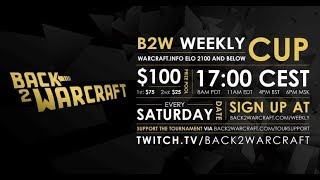 B2W Weekly Cup #10 [Warcraft 3 Reforged]