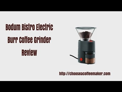 Bodum Bistro Electric Burr Coffee Grinder Review Youtube