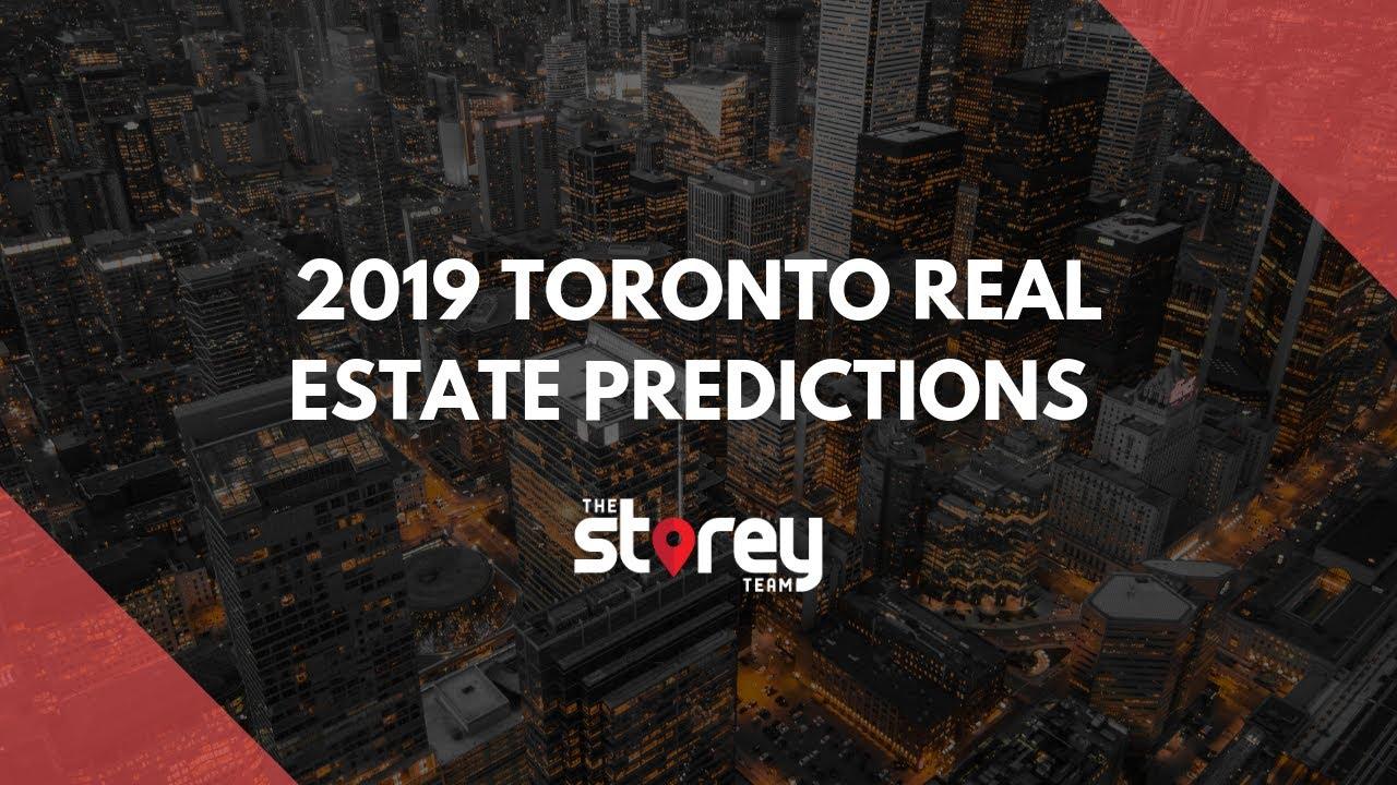 2019 Toronto Real Estate Market Predictions - YouTube