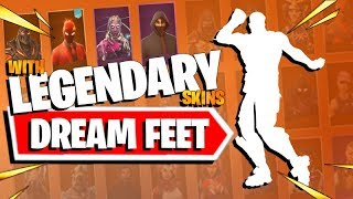 DREAM FEET Fortnite Emote Dance with Legendary Skins 1 HOUR