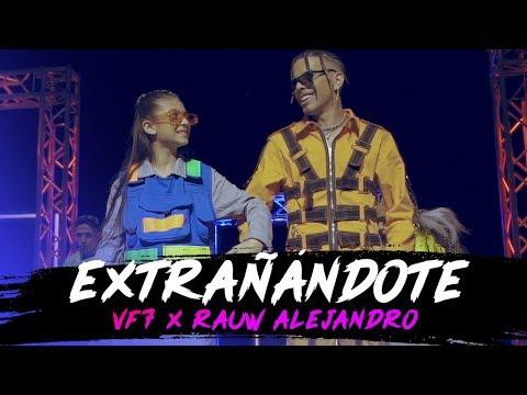 EXTRANDOTE - VF7 x RAUW ALEJANDRO