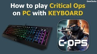 How to play Critical Ops on PC with Keyboard