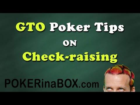 GTO Poker Tips on Check-Raising