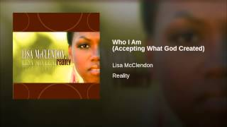 Play Who I Am (Accepting What God Created)