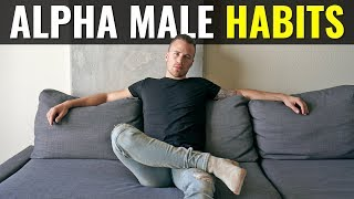 Top 5 Habits of Alpha Males