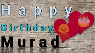 Happy Birthday Murad
