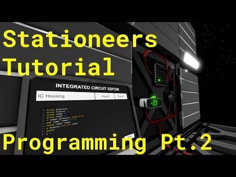 Stationeers Tutorial: Programming Pt.2 (The Basics) thumbnail