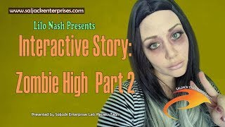 Interactive Story: Zombie High Part 2