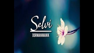 Gambar cover Dorman Manik - Selvi (LIRIK VIDEO)