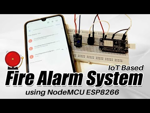 IoT based Fire Alarm System Project using NodeMCU ESP8266