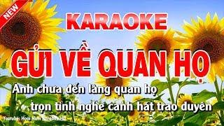 Karaoke Gửi Về Quan Họ - Tone Nữ - gửi về quan họ karaoke nhạc sống tone nữ