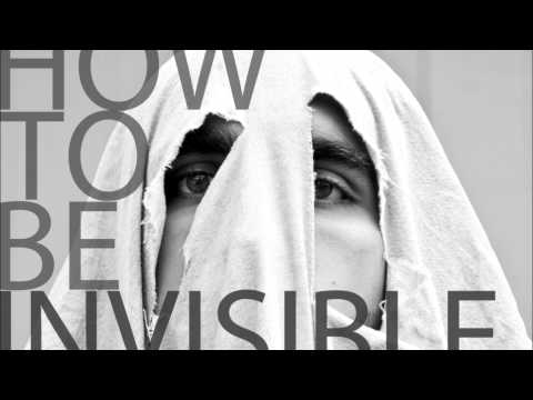 How To Be Invisible- Low Key, High Strung
