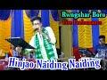 Hinjao Naiding Naiding    Rwngshar Boro Live Performance At Harisinga    Last Bwisagu Program