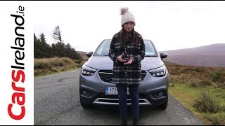 Opel (Vauxhall) Crossland X Review | CarsIreland.ie