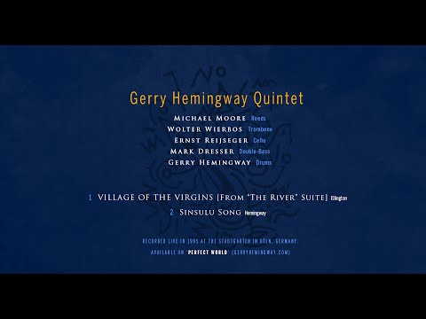 Gerry Hemingway: Villiage of the VirginsSinsulu Song 1995
