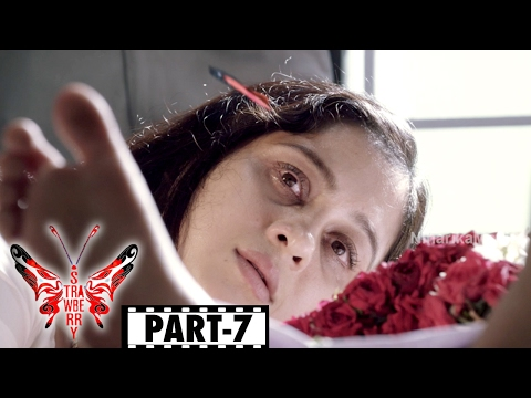 Strawberry Telugu Full Movie Part 7 || Pa. Vijay, Avani Modi
