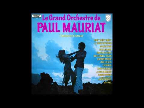 Paul Mauriat - Chanson d'amour (France 1977) [Full Album]